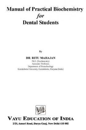 Manual of Practical Biochemistry for Dental Students By Dr. Ritu Mahajan