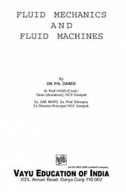 Fluid Mechanics and Fluid Machines By Dr. P.N. Darde