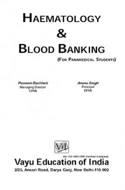 Haematology and Blood Banking By Poonam Bachheti, Aruna Singh