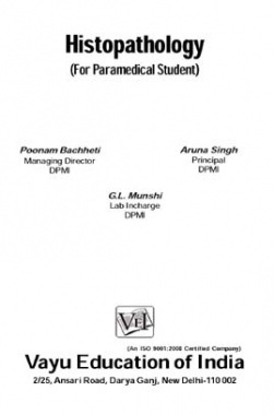 Histopathology (For Paramedical Student) By Poonam Bachheti, Aruna Singh, G.L. Munshi