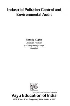 Industrial Pollution Control and Environmental Audit By Sanjay Gupta