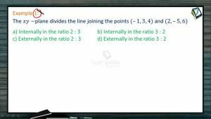3D Geometry - Examples-I (Session 7 & 8)
