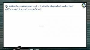 3D Geometry - The Angle Between Any Two Diagonals Of A Cube-III (Session 3 & 4)