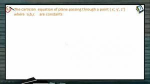 3D Geometry - The Equation Of The Planes-II (Session 7 & 8)