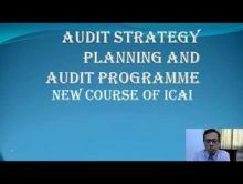 Audit And Assurance - Audit Strategy Planning And Audit Programme New Course Of ICAI Chapter-II Part I Video by Revantasuntech