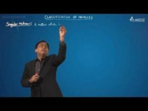 JEE Main & Advanced Mathematics Class 12 - Matrices Topic-2 Video Lectures By Plancess EduSolutions