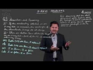 Modern Physics - X- Rays Problem-I Video By Plancess