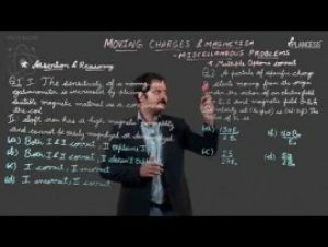 Moving Charges And Magnetism - Miscellaneous Example Video By Plancess