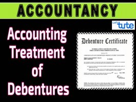Class 12 Accountancy - Accounting Treatment Of Debentures Video by Let's Tute