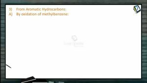 Aldehydes And Ketones - From Aromatic Hydrocarbons (Session 3)