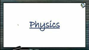 Atomic Physics - De-Broglie Wavelength Of Matter Wave (Session 4 & 5)