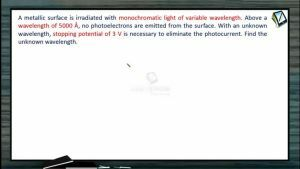 Atomic Physics - Example-4 (Session 1, 2 & 3)