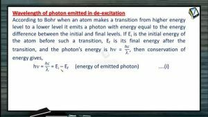 Atomic Physics - Wavelength Of Photon Emitted In De-Excitation (Session 6, 7 & 8)