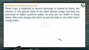 Atomic Structure - Derivation Of Rydberg Equation (Session 5 & 6)