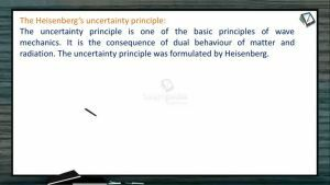 Atomic Structure - The Heisenbergs Uncertainty Principle (Session 7)