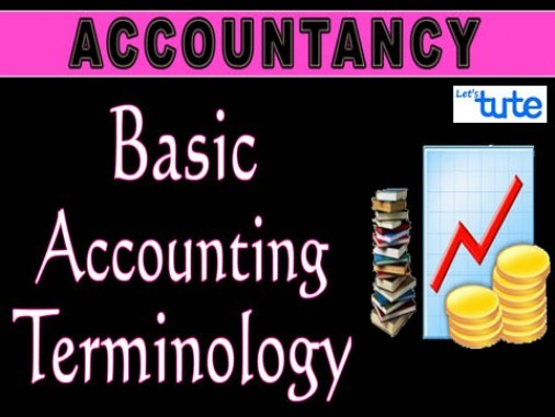 Class 11 Accountancy - Basic Accounting Terminology Video by Let's Tute