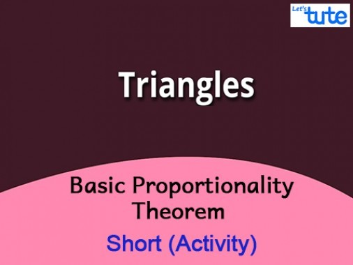 Class 10 Mathematics - Basic Proportionality Theorem Activity Video by Lets Tute