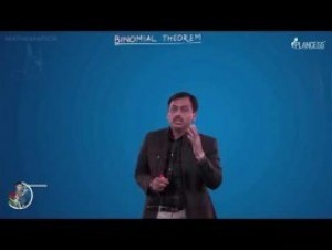 Binomial Theorem - Binomial Theorem-III Video By Plancess