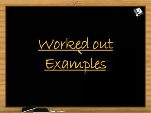 Binomial Theorem - Worked Out Examples (Session 3)