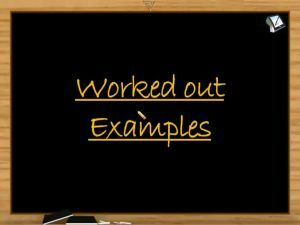 Binomial Theorem - Worked Out Examples (Session 4)