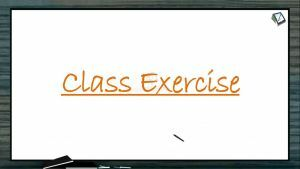 Biological Classification - Class Exercises (Session 10)
