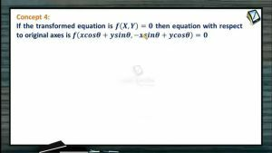 Change Of Axes - Equation w.r.t Original Axis (Session 2)