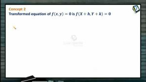 Change Of Axes - Transformed Equation (Session 1)