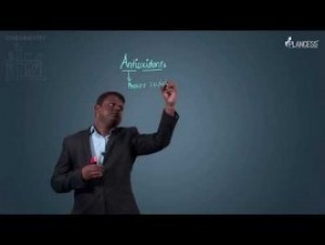 Chemistry In Everyday Life - Antioxidants Video By Plancess
