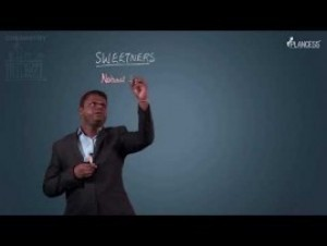 Chemistry In Everyday Life - Sweeteners Video By Plancess