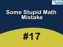 Some Stupid Math Mistake - Comparing Tools Video by Lets Tute