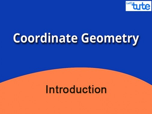 Class 9 Mathematics - Coordinate Geometry - Introduction Video by Lets Tute