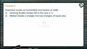 Coordinate System - Important Results On Centroid (Session 2)