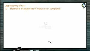 Coordination Compounds - Applications Of CFT (Session 7)