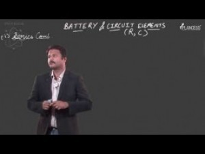 Current Electricity - Combination Of Battery & Circuit Element Video By Plancess