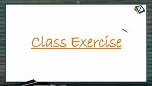D And F Block Elements - Class Exercise (Session 3)