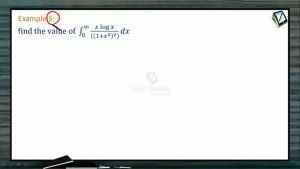 Definite Integrals - Examples-II (Session 8)