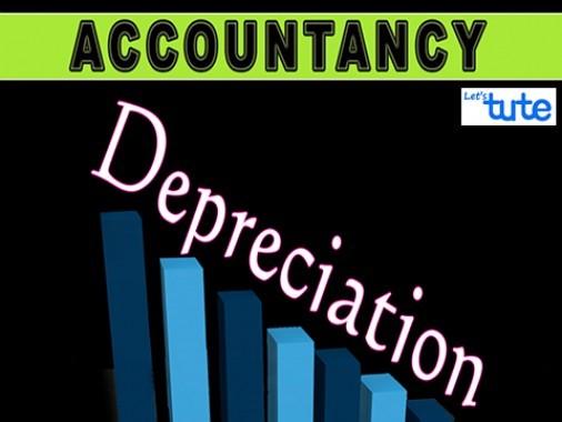 Class 11 Accountancy - Depreciation Video by Let's Tute