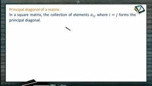 Determinants And Matrices - Types Of Matrices (Session 1)