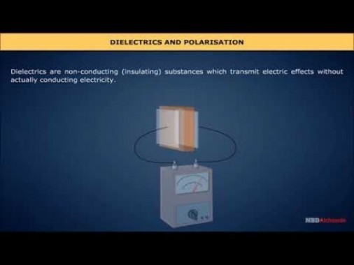 Class 12 Physics - Dielectrics And Polarisation Video by MBD Publishers