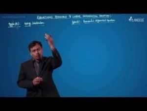 Differential Equations - Equation Reducible To Linear Differential Equation-I Video By Plancess