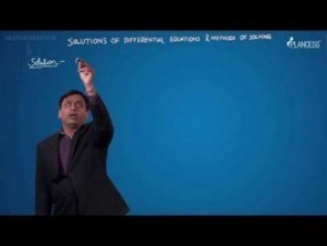 Differential Equations - Solution Of Differential Equation & Methods Of Solving Video By Plancess