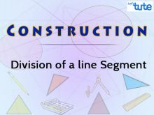 Construction - Division Of A Line Segment Video By Lets Tute