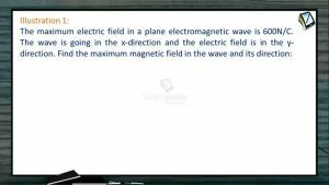 Electro Magnetic Waves - Illustrations (Session 1 & 2)