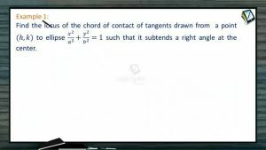 Ellipse - Worked Out Examples (Session 5)