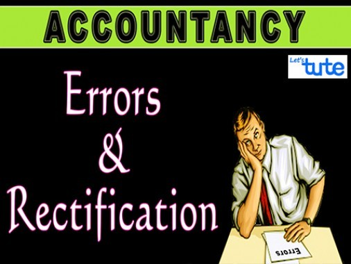 Class 11 Accountancy - Errors And Rectification Video by Let's Tute