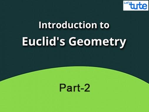 Class 9 Mathematics - Euclids Geometry Part II Video by Lets Tute