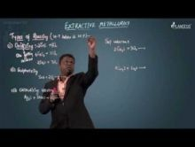 Extractive Metallurgy - Extraction-II Video By Plancess
