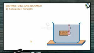 Fluids - Buoyant Force And Buoyancy (Session 2 & 3)