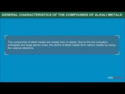 Class 11 Chemistry - General Characteristics Of The Compounds Of Alkali Metals Video by MBD Publishers