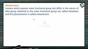 General Organic Chemistry - Metamerism (Session 7 & 8)